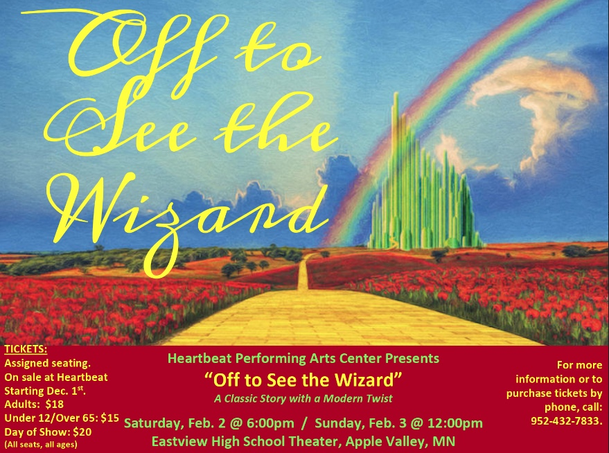 """Heartbeat Performing Arts Center Presents """"Off to See the Wizard"""""""
